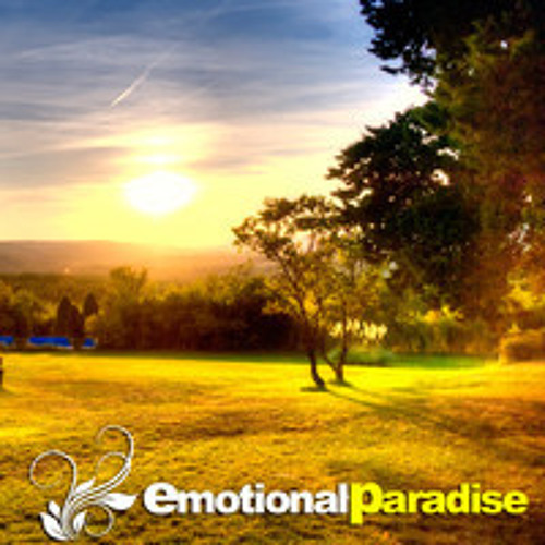 Emotional Paradise: Trance Music / Uplifting / Chillout / Epic / Orchestral