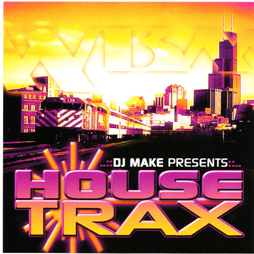 HOUSE TRAX - DJ MAKE