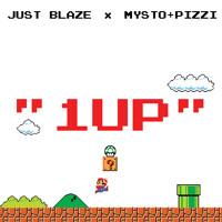 Just Blaze x Mysto & Pizzi - 1UP