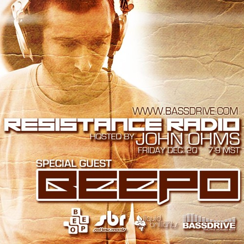 Resistance Radio Live Hosted By John Ohms W Special Guest Beepo