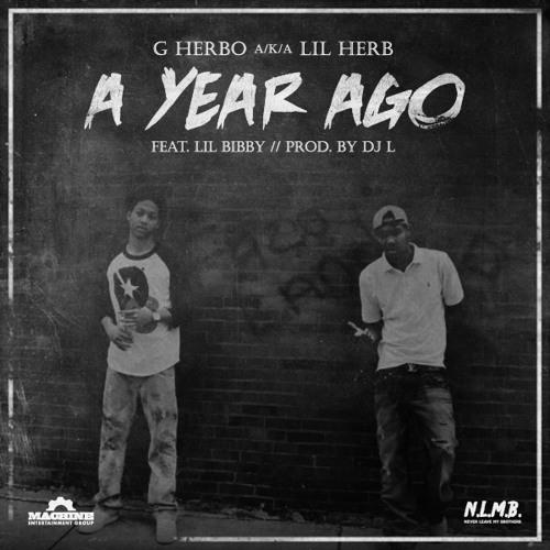 """G Herbo (Lil' Herb) f/ Lil' Bibby - """"A YEAR AGO"""""""