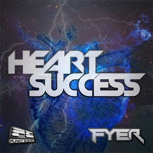 FYER - Heart Success  *  FREE DOWNLOAD !!!