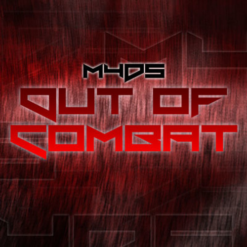 Out of Combat by M4D5
