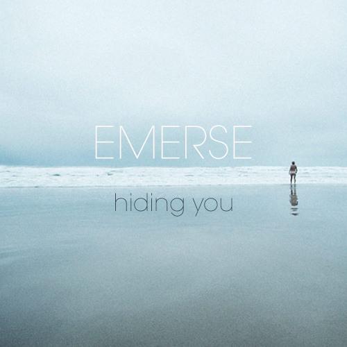 hiding you