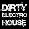 Dirty Electro Dutch 2