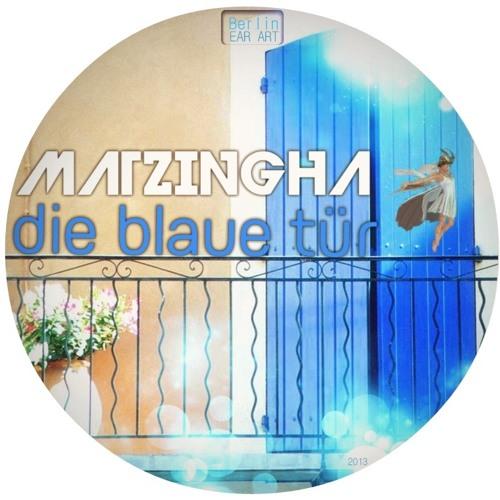 MATZINGHA - die blaue tür