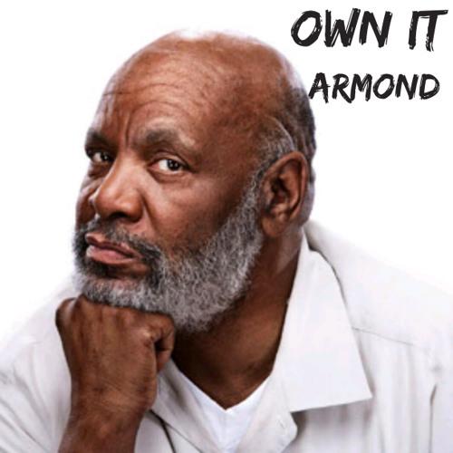 Armond - Own It (Freestyle)