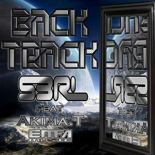 Back Track - S3RL feat Akima.T