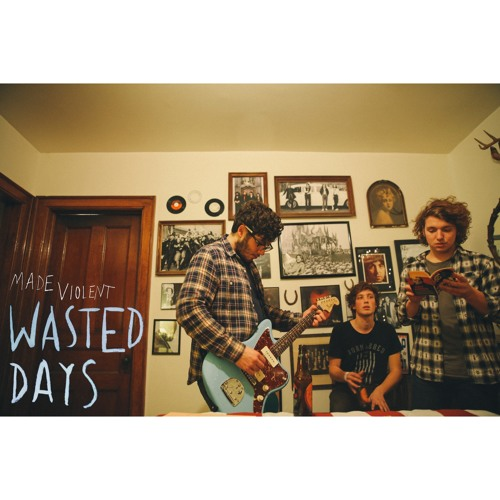 Wasted Days (Demo)