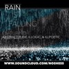 rain is falling feat abstract rude illogic and ill poetic w cuts bydj inform