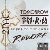 2PAC Loyal to the game (T.M.R.W. Trap Rework) FREE DOWNLOAD