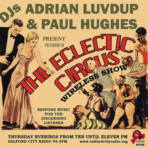 The Eclectic Circus Volume Three - Every Kind of Filth The Original Mixes