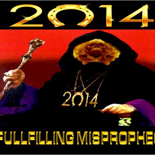 2014: Fulfilling Misprophecy w/ Jerry Hoskey - January 1, 2014