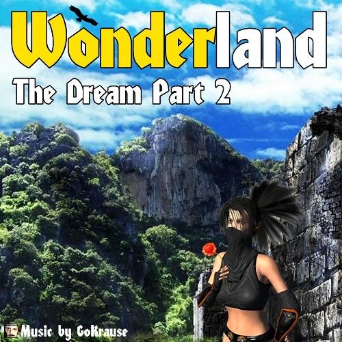 The Dream - Part 2 (Track 02 - Wonderland)