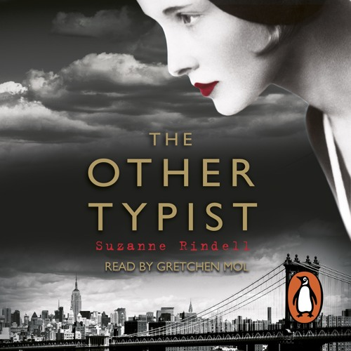 Suzanne Rindall: The Other Typist (Audiobook extract) read by Gretchen Mol
