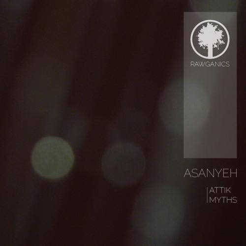 Asanyeh - Attik (clip) OUT NOW!!