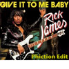 Rick James - Give It To Me Baby (Phiction Edit)