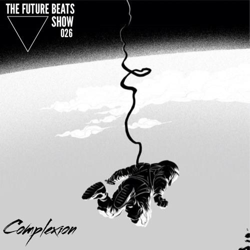 The Future Beats Show 026