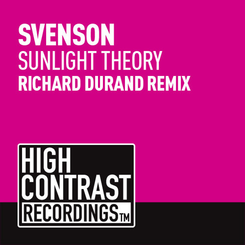 Svenson - Sunlight Theory (Richard Durand Remix) (Out Now) [High Contrast Recordings]