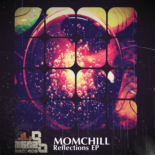 Momchill - Reflections EP *** OUT NOW ***