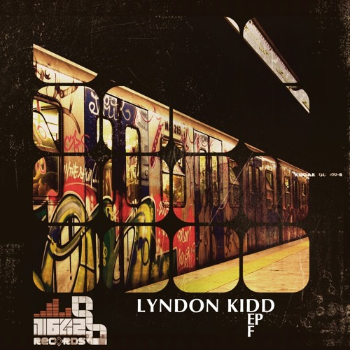 Lyndon Kidd - Def EP *** OUT NOW ***