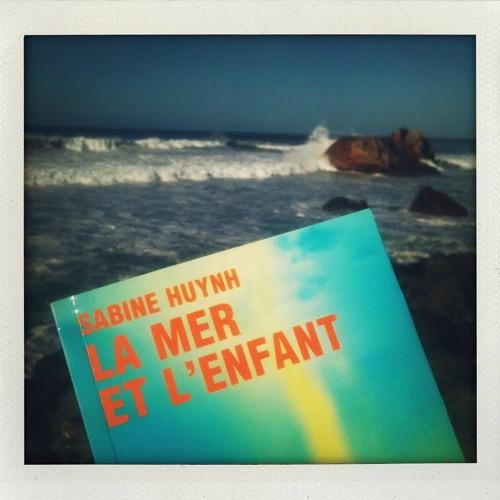 Emission radio Kol Israel : La Mer et l'enfant, de Sabine Huynh (Galaade éditions, 2013)