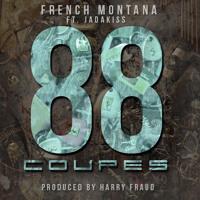 Harry Fraud - 88 Coupes (Ft. French Montana & Jadakiss)