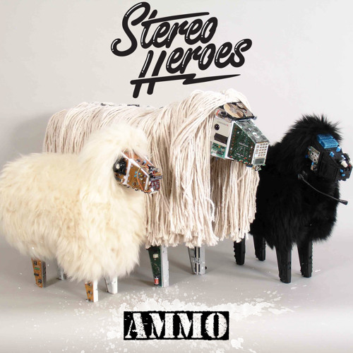 StereoHeroes - Ammo