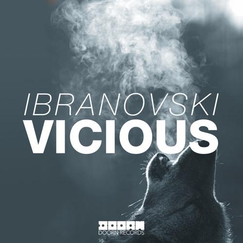 Ibranovski - Vicious (Available January 20)