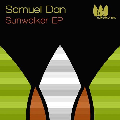 Samuel Dan - Won't Stop  [Witty Tunes]  (Snippet)