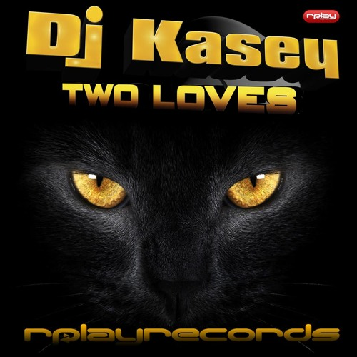 Dj Kasey - Two Loves (PROMO) 2014 ***AVAILABLE NOW***