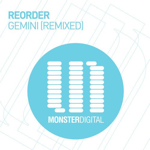 ReOrder - Gemini (Adam Ellis Remix) Teaser