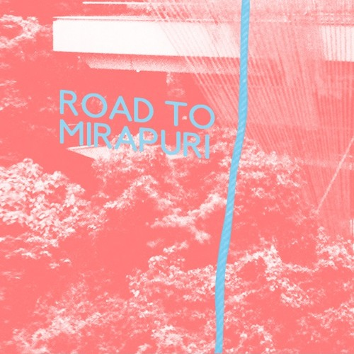 Road To Mirapuri