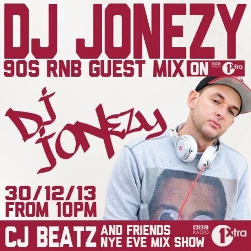 DJ Jonezy - NYE Eve 2013 BBC Radio 1Xtra 90s RNB Guest Mix