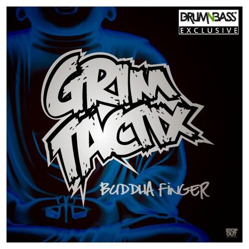 Buddha Finger by Grim Tactix - DrumNBass.NET Exclusive