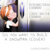Do You Want To Build A Snowman Cover