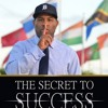 The Secret To Success, Chapter 1, Eric Thomas