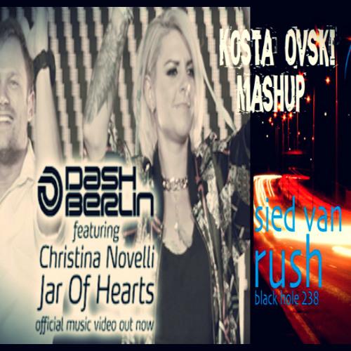 Dash Berlin feat. Christina Novelli - Jar Of Hearts(Kosta Ovski Mashup)