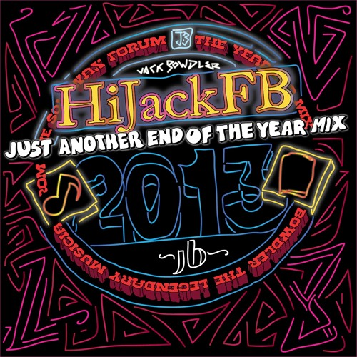 JUST ANOTHER END OF YEAR MIX 2013