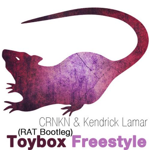 CRNKN vs Kendrick Lamar - Toybox Freestyle(RAT Bootleg) FREE DOWNLOAD