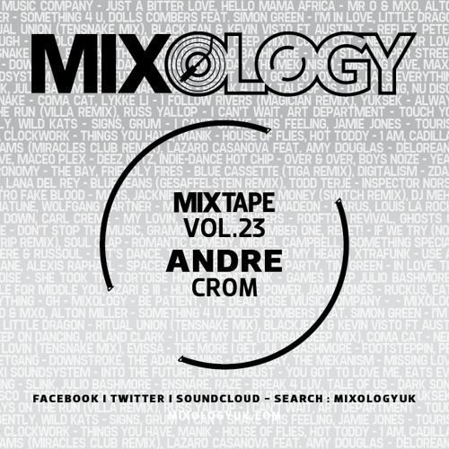 Mixology MixTape Vol.23 - Andre Crom