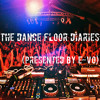 The Dancefloor Diaries Vol. 6 (Feat. Hyphee) [Presented By E-VO]