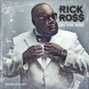 Rick Ross on the rise