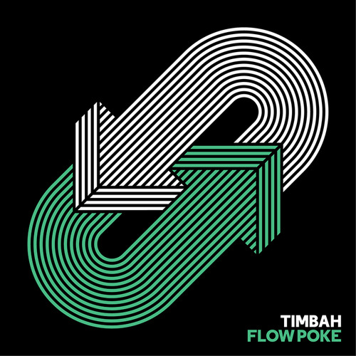 Timbah - Flow Poke EP Preview (Out Now)