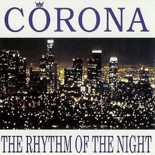Corona - The Rhythm of the Night (Oscar Aguilera, Guille Placencia, George Privatti Remix)