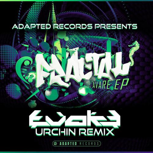 Fractal - Urchin (Evoke Remix) [Fractal Remix Competition Winner!]
