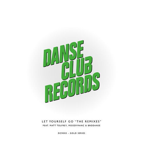 95 North - Let Yourself Go (Moodymanc's Unreleased Mix) FREE DOWNLOAD! - Danse Club Records