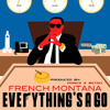French Montana EVERYTHINGS A GO ft Birdman Wale Fabolous Jadakiss Waka Flocka Prod By LongLivePrince