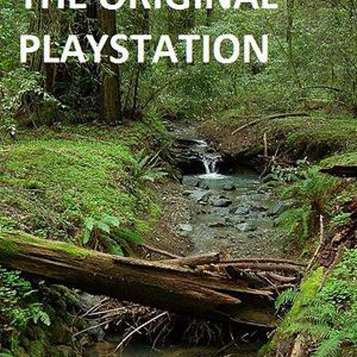 The Original Playstation: The Victoria Nature School