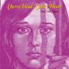 Cherry Head, Cherry Heart - Chihuahua